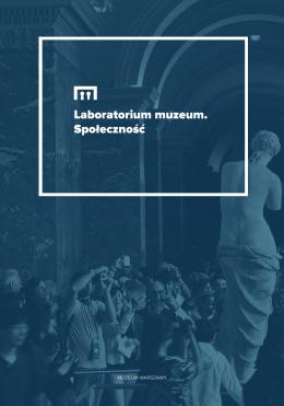 Laboratorium muzeum. Społeczność