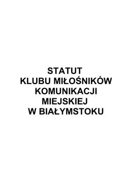 Statut - Klub Miłośników Komunikacji Miejskiej w Białymstoku