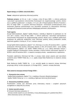 Raport bieżący nr 4/2016 z dnia 8.02.2016 r. Temat: odtajnienie