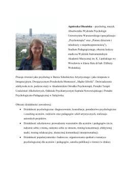 Agnieszka Olszańska – psycholog, muzyk. Absolwentka Wydziału