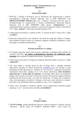 "Regulamin castingu ""Aktorski diament""( dalej ""Regulamin""). § 1"