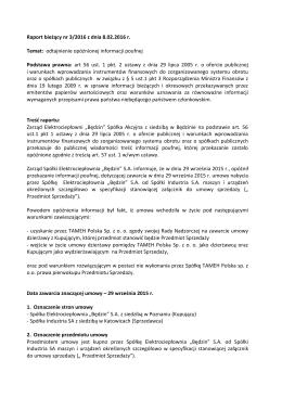 Raport bieżący nr 3/2016 z dnia 8.02.2016 r. Temat: odtajnienie