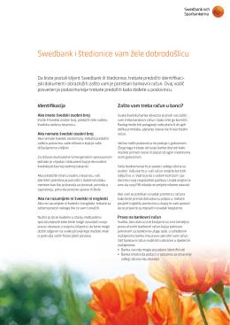 Swedbank i štedionice vam žele dobrodošlicu