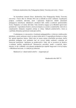 Vyhlásenie akademickej obce Pedagogickej fakulty Trnavskej