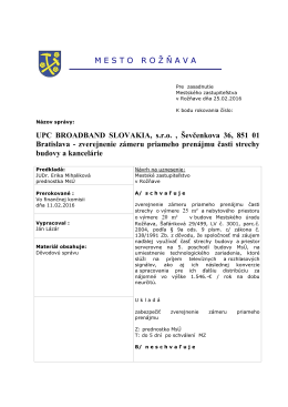 M E S T O   R O Ž Ň A V A UPC BROADBAND SLOVAKIA, s.r.o.