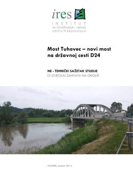 Tehnicki sazetak Studije most -Tuhovec