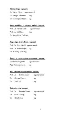 Egészségügyi Szakmai Kollégium tagozatvezetői és tagjai