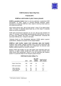 KOBİ Kredilerine İlişkin Bilgi Notu 15 Şubat 2016 KOBİ`lere nakit