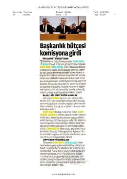 BASKANLIK BÜTÇESI KOMISYONA GIRDI www.medyatakip.com