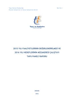 2015 yılı faaliyetlerinin değerlendirilmesi ve 2016 yılı hedeflerinin