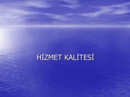 HİZMETTE KALİTE-1Hizmet Kalitesi