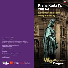 Praha Karla IV. 700 let