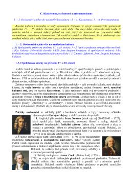 C. Klasicismus a preromantismus