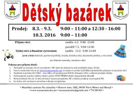 Prodej: 8.3. - 9.3. 9:00 – 11:00 a 12:30