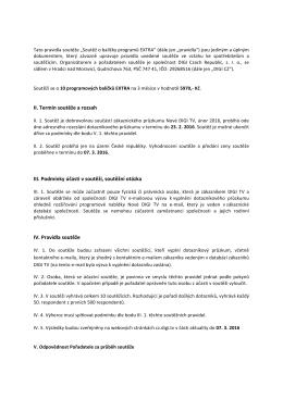 II. Termín soutěže a rozsah III. Podmínky účasti v soutěži
