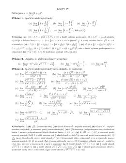 Limity IV Definujeme e = lim (1 + 1 )n. Příklad 1. Spočtěte následující