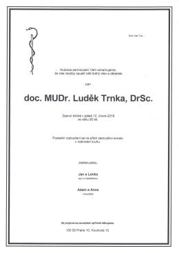 doc. MUDr. Lud6k Trnka, DrSc.