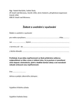 Žádost o uvolnění z vyučování - Základní škola Veselí nad Moravou