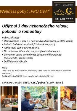 Ubytování na 3 dny / 2 noci ve dvoulůžkovém DELUXE pokoji