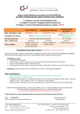 1/ Podpora výstavby Pečovatelských bytů 2/ Podpora výstavby