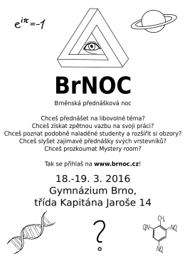 18.-19. 3. 2016 Gymnázium Brno, třída Kapitána Jaroše 14