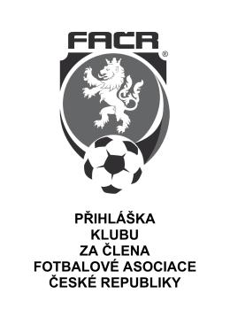 Přihláška klubu za člena FAČR