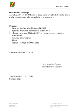 Obec BRUMOV dne 25. 2. 2016 v 19:00 hodin se bude konat v