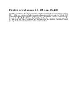 Důvodová zpráva k usnesení č. R - 680 ze dne 17.2.2016