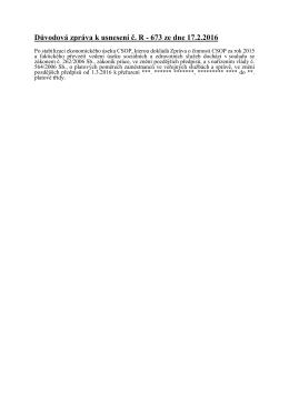 Důvodová zpráva k usnesení č. R - 673 ze dne 17.2.2016