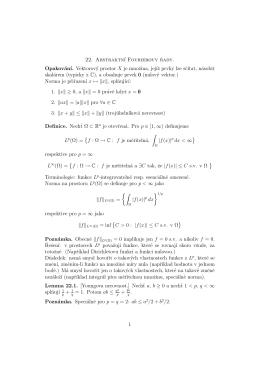 22. Abstraktn´ı Fourierovy rady. Opakován´ı. Vektorový prostor X je