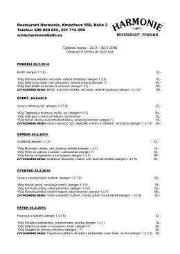 Restaurant Harmonie, Kmochova 569, Kolín 2 Telefon: 608 029 852