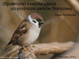 (Społeczne) inwentaryzacje przyrodnicze parków Warszawy