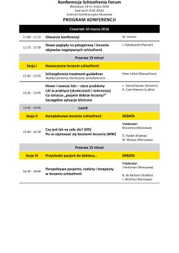 Program KonFerencji - Konferencja Schizofrenia Forum 2016