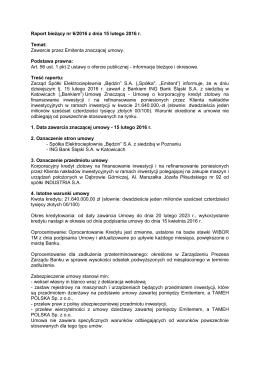 Raport bieżący nr 6/2016 z dnia 15 lutego 2016 r. Temat: Zawarcie