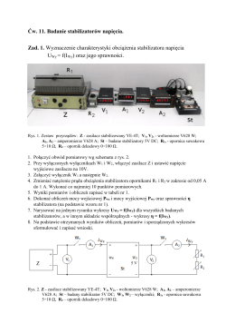 Ćw. 11. Badanie stabilizatorów napięcia. Zad. 1. Wyznaczenie