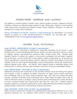 JONSKO MORE - JEDRENJE 2016. ( 14 DANA ) OKVIRNI PLAN
