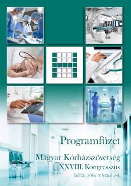 Itt letölthető! - Magyar Kórházszövetség