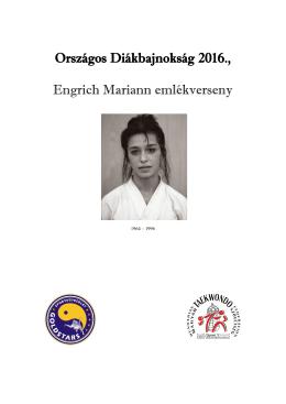 Országos Diákbajnokság 2016., Engrich Mariann emlékverseny