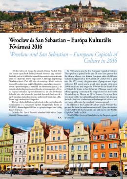 Wrocław és San Sebastian – Európa Kulturális Fővárosai 2016