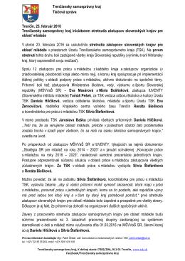 Trenčiansky samosprávny kraj Tlačová správa Trenčín, 25. február