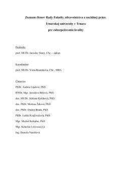 Zoznam členov Rady Fakulty zdravotníctva a sociálnej práce