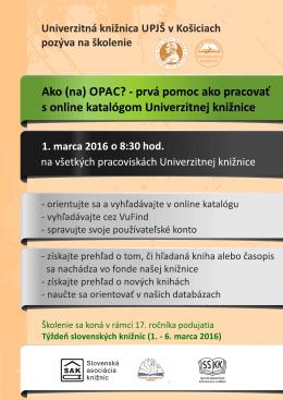 Lekárska knižnica, Tr. SNP 1 Košice 2. marca 2016 o 8:30 hod.
