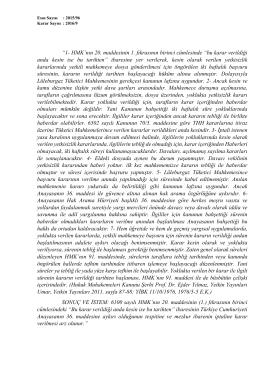 """""""1- HMK`nın 20. maddesinin 1. fıkrasının birinci cümlesinde """"bu karar"""