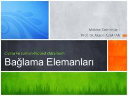 Bağlama elemanları 2 - Prof.Dr Akgün Alsaran