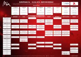 EUROPEADA 18. – 26.06.2016 : MATCHSCHEDULE