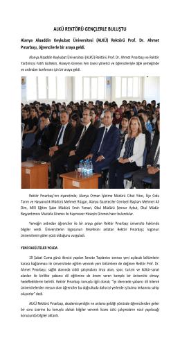 alkü rektörü gençlerle buluştu - Alanya Alaaddin Keykubat Üniversitesi
