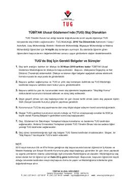 (TUG) Staj Olanakları TUG`da Staj İçin Gerekli Belgeler ve