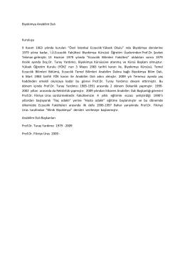 Biyokimya Anabilim Dalı Kuruluşu 9 Kasım 1963 yılında kurulan