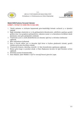 1. Teknik şartname ve sözleşme kapsamında görevl