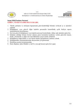 1. Teknik şartname ve sözleşme kapsamında görevlendirildi